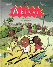 Vente livre :  Akissi T.8 ; mission pas possible  - Marguerite Abouet - Mathieu Sapin
