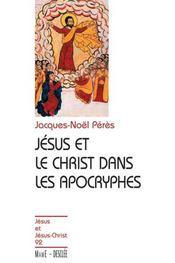 Christ Dans Les Apocryphes - Intérieur - Format classique
