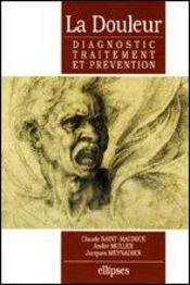 La Douleur Diagnostic Traitement Et Prevention - Intérieur - Format classique