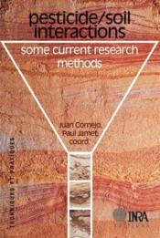 Pesticide / soil interactions ; some current research methods - Couverture - Format classique