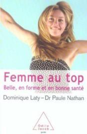 FEMME AU TOP. Belle, en forme et en bonne santé - Couverture - Format classique