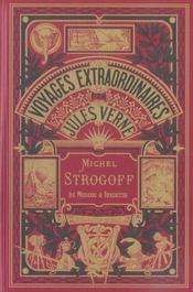 Voyages extraordinaires : Michel Strogoff t.1 - Intérieur - Format classique