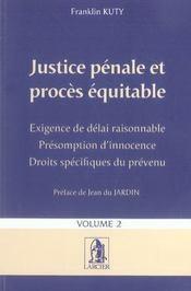 Justice pénale et procès équitable t.2 - Intérieur - Format classique