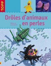 Drôles d'animaux en perles - Intérieur - Format classique
