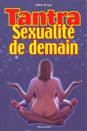 Tantra. Sexualite De Demain - Intérieur - Format classique