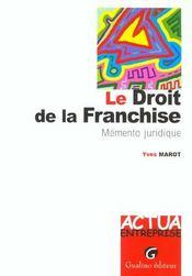 Memento pratique du droit de la franchise - Intérieur - Format classique