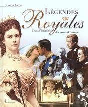 Legendes Royales Dans L'Intimite Des Cours D'Europe - Intérieur - Format classique