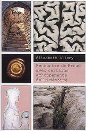 Rencontre de Freud avec certains achoppements de la mémoire - Couverture - Format classique
