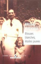 Blouses Blanches - Couverture - Format classique