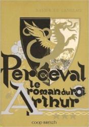 Le roman du roi Arthur t.3 ; Perceval - Couverture - Format classique