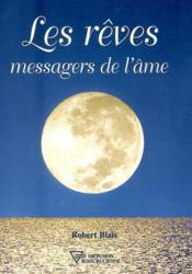Les Reves Messagers De L'Ame - Couverture - Format classique
