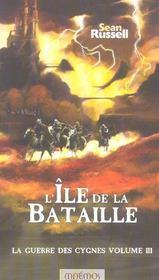 Icares ; La Guerre Des Cygnes ; L'Ile De La Bataille - Intérieur - Format classique