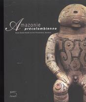 Amazonie Precolombienne - Intérieur - Format classique