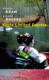 Vente  Kyoto limited express  - Olivier Adam - Arnaud Auzouy