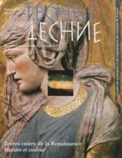 REVUE TECHNE N.36 ; terres cuites de la renaissance ; matière et couleur - Couverture - Format classique