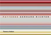 Gerhard Richter Patterns /Anglais - Couverture - Format classique