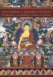 Les Bouddhas de la galerie céleste - Couverture - Format classique