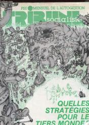 Tribune Socialiste N°10 - Mensuel De L4auto Gestion - Quelles Strategies Pour Le Tiers Monde ? - Couverture - Format classique