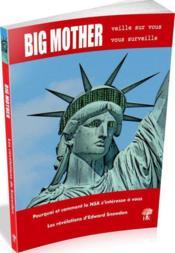 Big mother veille sur vous, vous surveille - Couverture - Format classique