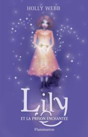 Lily et la prison enchantée t.3 - Couverture - Format classique