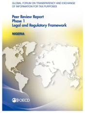 Vente livre :  Global Forum on Transparency and Exchange of Information for Tax Purposes Peer Reviews: Nigeria 2013 ; phase 1 : legal and regul  - Collectif