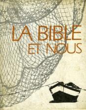 La Bible Et Nous - Couverture - Format classique
