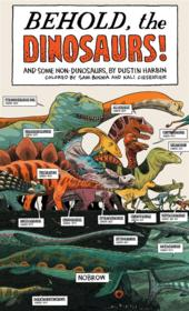 Vente livre :  Behold, the dinosaurs !  - Dustin Harbin