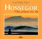 Vente livre :  Hossegor ; the place to be  - Jean-Philippe Plantey - Hugo Verlomme