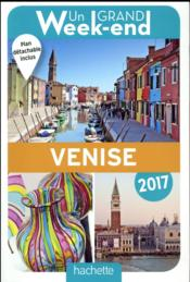 Vente  Un grand week-end ; à Venise (édition 2017)  - Collectif Hachette