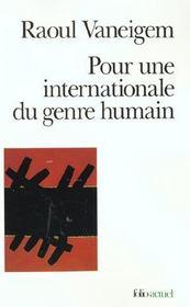 Pour Une Internationale Du Genre Humain - Intérieur - Format classique