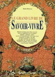 Le Grand Livre Du Savoir-Vivre - Couverture - Format classique