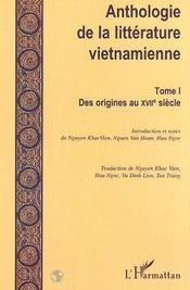 Anthologie De La Litterature Vietnamienne T.1 ; Des Origines Au Xvii Siecle - Intérieur - Format classique
