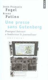 Une presse sans Gutenberg ; pourquoi Internet a bouleversé le journalisme - Intérieur - Format classique