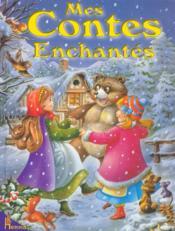 Mes contes enchantes - Couverture - Format classique