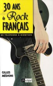 30 ans de rock français, de téléphone à dionysos - Intérieur - Format classique