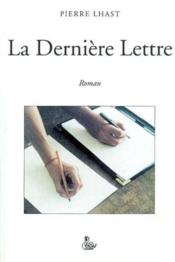 La dernière lettre - Couverture - Format classique