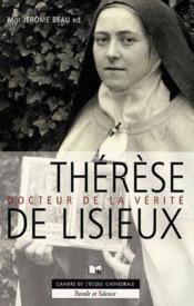 Thérèse de lisieux, docteur de la vérité - Couverture - Format classique
