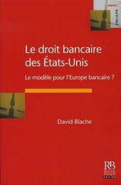 Le droit bancaire des états-unis ; le modèle pour l'europe bancaire ? - Intérieur - Format classique