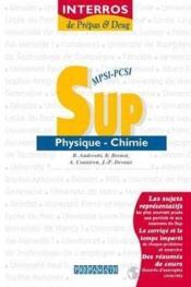 Physique chimie sup mpsipcsi interros de prepas et deug - Couverture - Format classique