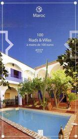 Maroc ; 100 riads et villas a moins de 100 euros (edition 2007-2008) - Intérieur - Format classique