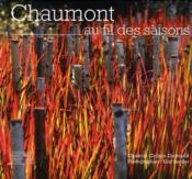 Vente  Chaumont ; au fil des saisons  - Chantal Colleu-Dumond