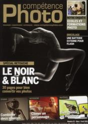 Competence Photo N.21 ; Le Noir Et Blanc  - Collectif