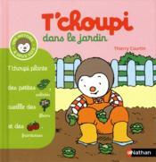 T'choupi dans le jardin – Thierry Courtin