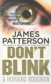 Vente livre :  Don't blink  - James Patterson - Howard Roughan