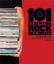 Vente livre :  101 essential rock'n roll albums  - Jeff Gold