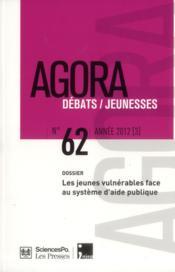 REVUE AGORA DEBATS JEUNESSES N.62 ; vulnérabilité des jeunes et exclusion sociale - Couverture - Format classique