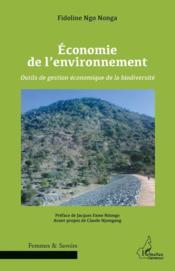 Économie de l'environnement ; outils de gestion économique de la biodiversité - Couverture - Format classique