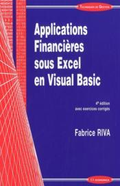Applications Financieres Sous Excel 4 Ed - Couverture - Format classique