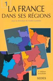 Vente  La France Dans Ses Regions T.1 ; 3e Edition  - Claude Gamblin