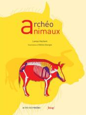 Vente  Archéo animaux  - Lamys Hachem - Helene Georges